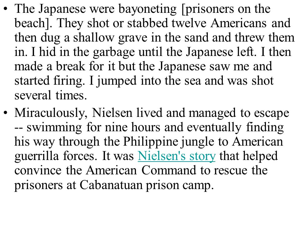 The Japanese were bayoneting [prisoners on the beach].