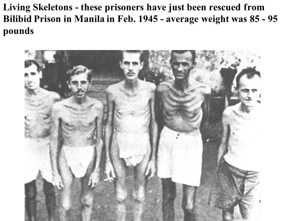 Living Skeletons - these prisoners have just been rescued from Bilibid Prison in Manila in Feb. 1945 - average weight was 85 - 95 pounds