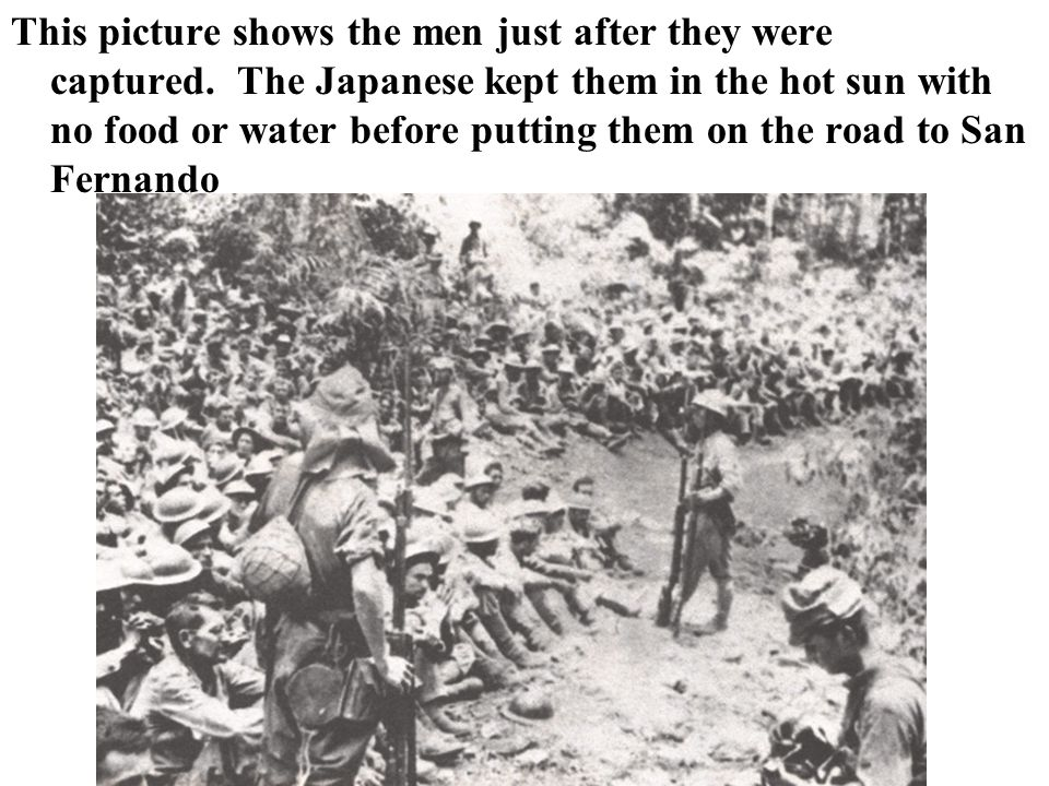 This picture shows the men just after they were captured.