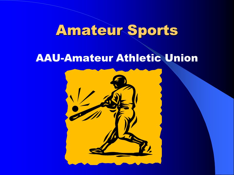 Amateur Sports AAU-Amateur Athletic Union