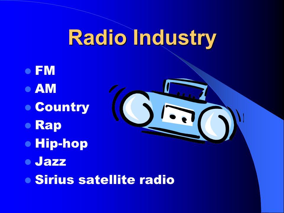 Radio Industry FM AM Country Rap Hip-hop Jazz Sirius satellite radio