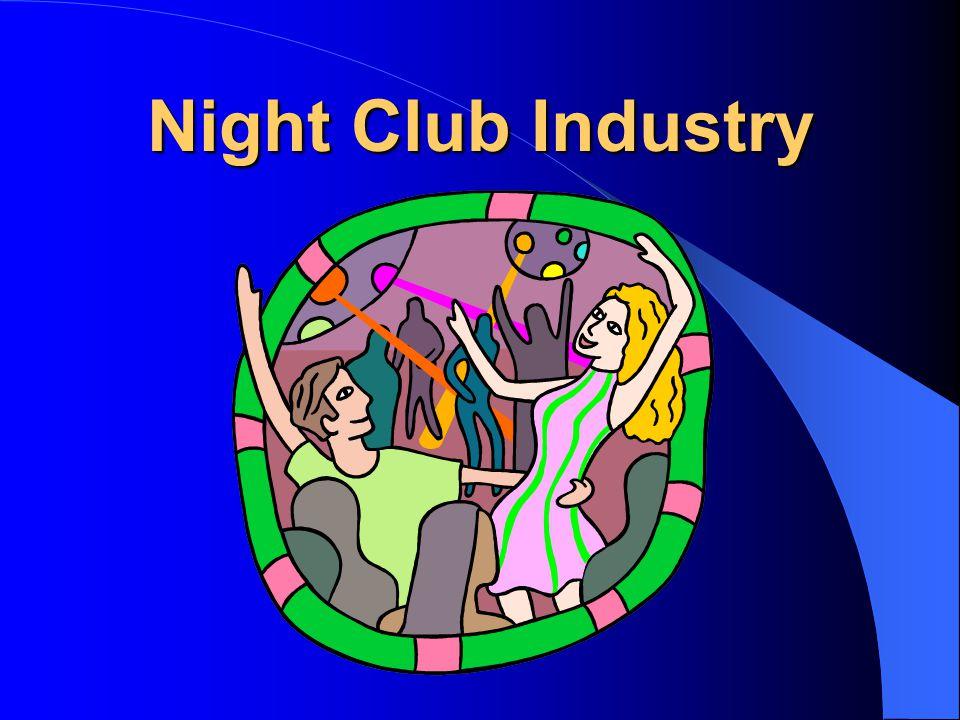 Night Club Industry