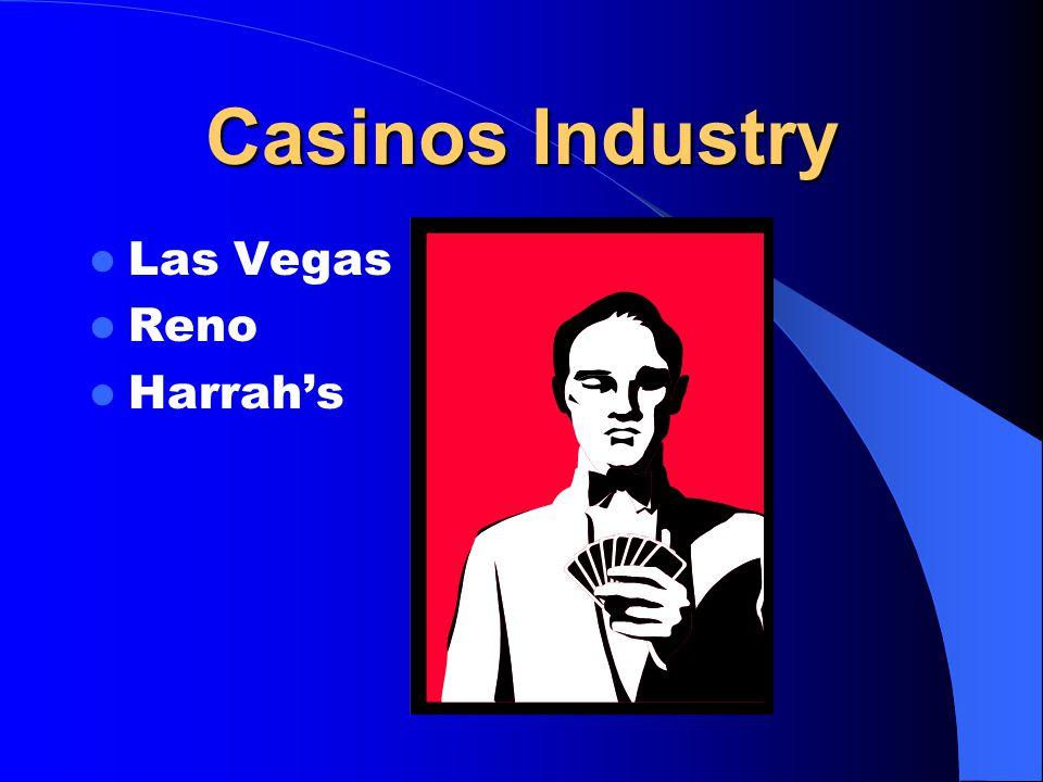 Casinos Industry Las Vegas Reno Harrah's