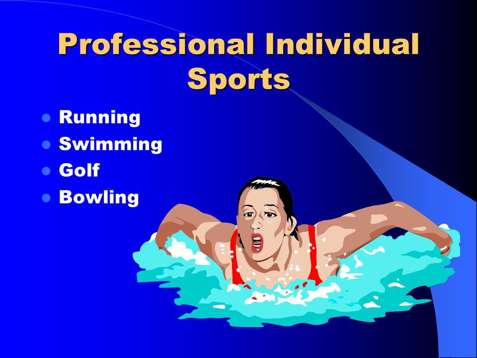 Professional Individual Sports Running Swimming Golf Bowling