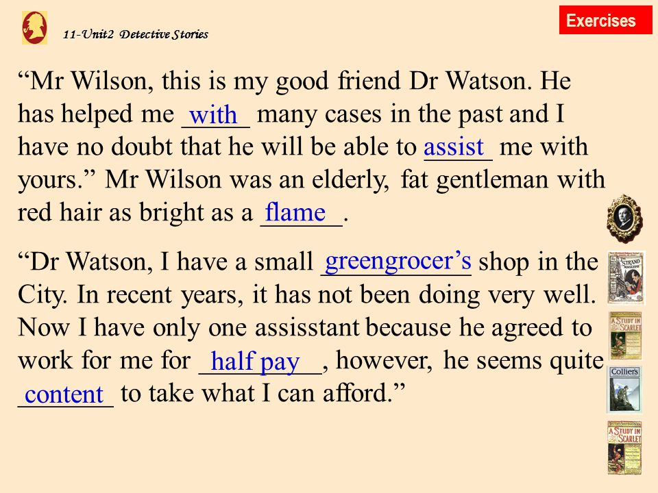 11-Unit2 Detective Stories Mr Wilson, this is my good friend Dr Watson.