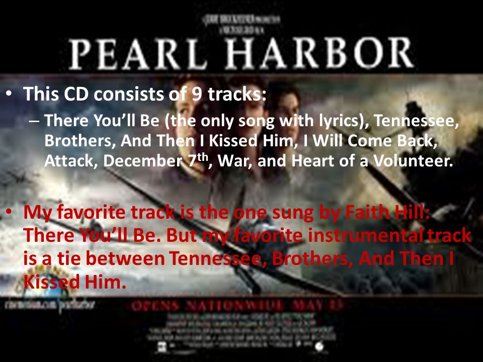 This CD consists of 9 tracks: – There You'll Be (the only song with lyrics), Tennessee, Brothers, And Then I Kissed Him, I Will Come Back, Attack, Dec