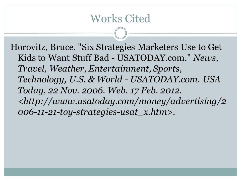 Works Cited Horovitz, Bruce.