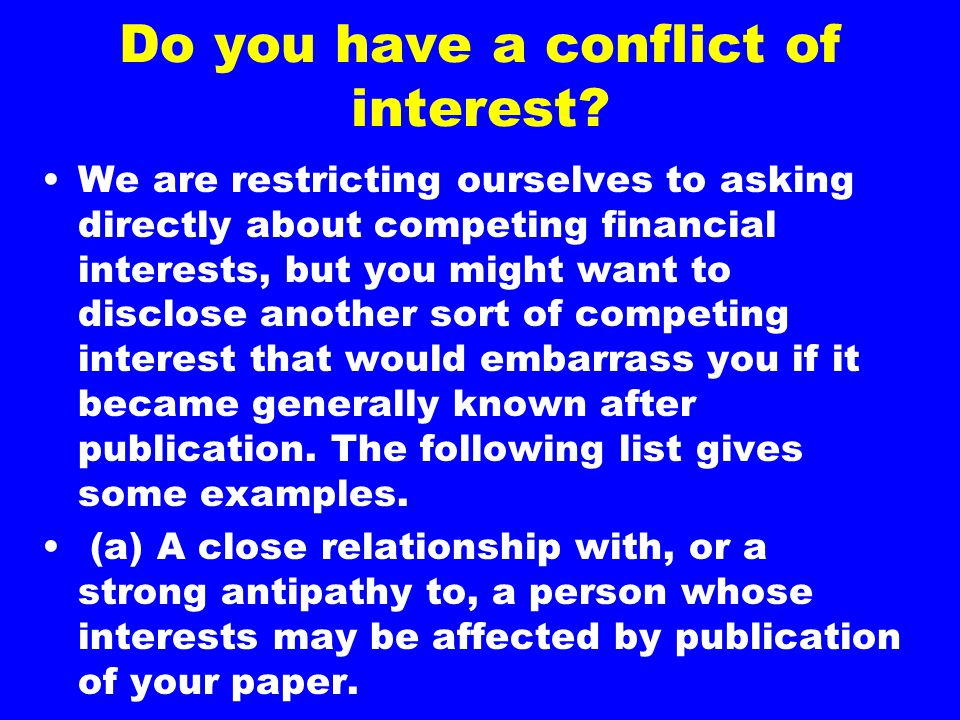 Do you have a conflict of interest.