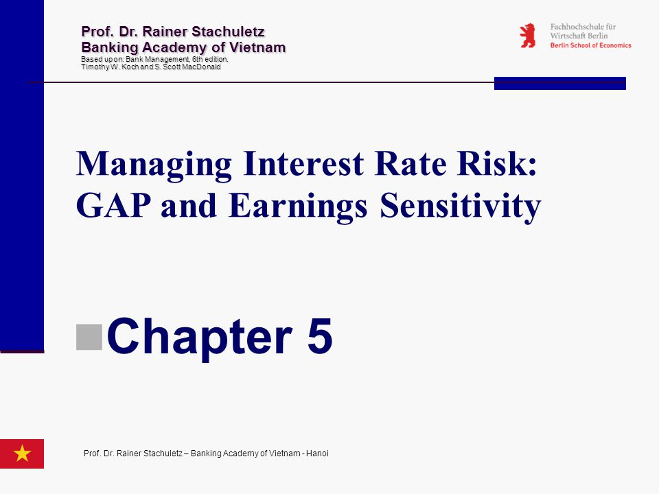 Measuring Interest Rate Risk with GAP Traditional Static GAP Analysis Funding GAP Focuses on managing net interest income in the short-run Assumes a 'parallel shift in the yield curve,' or that all rates change at the same time, in the same direction and by the same amount.