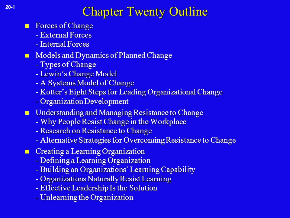 Characteristics of Organization Development (OD)  OD involves profound change  OD is value loaded  OD is a diagnosis/prescription cycle  OD is process-oriented 20-10 Table 20-1