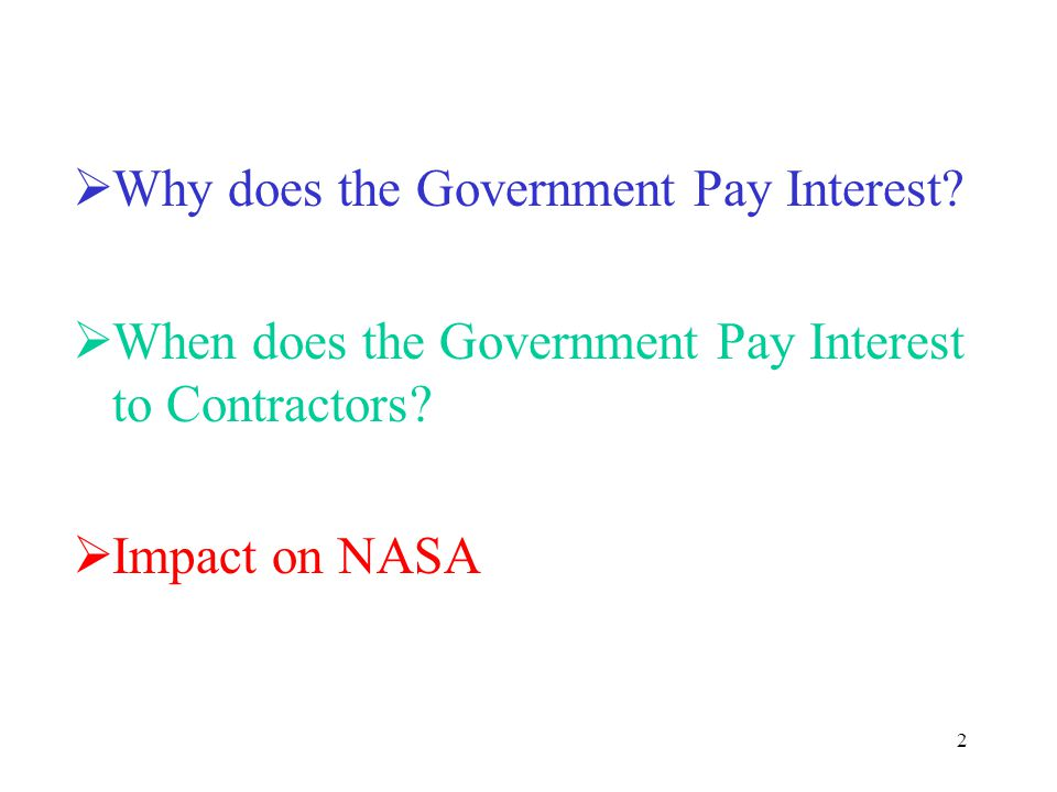 3 Why does the Government Pay Interest.
