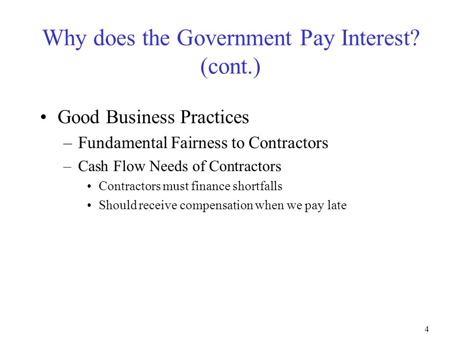 4 Why does the Government Pay Interest.