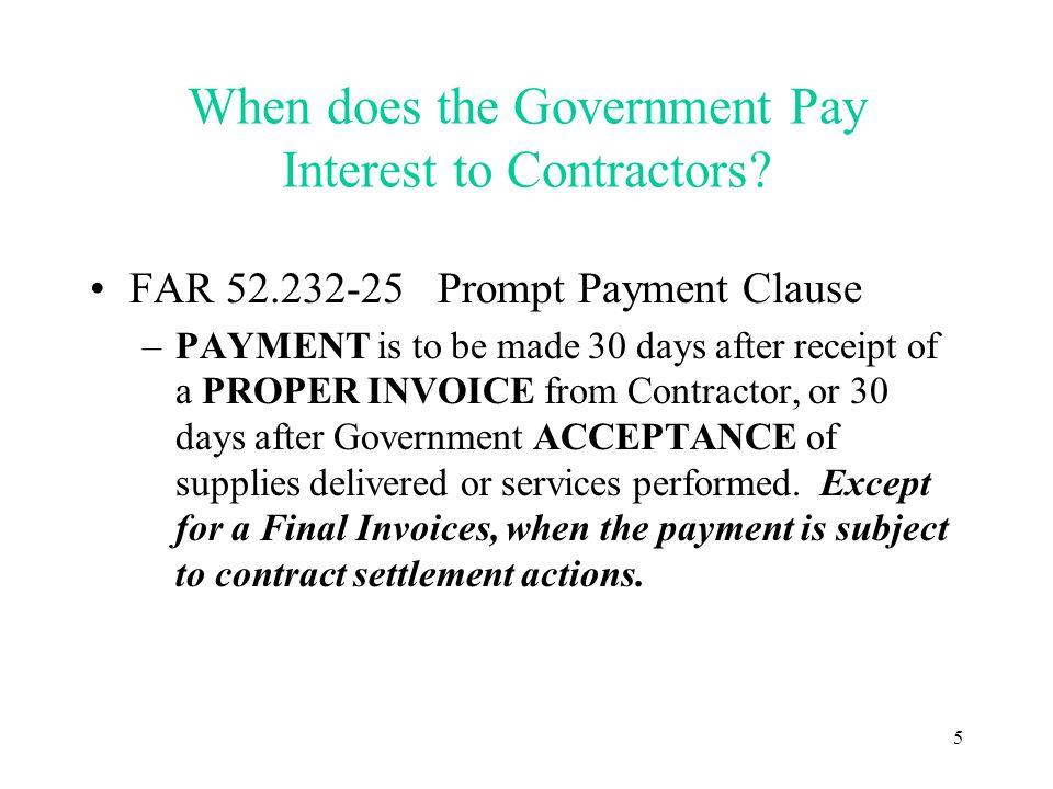 5 When does the Government Pay Interest to Contractors.