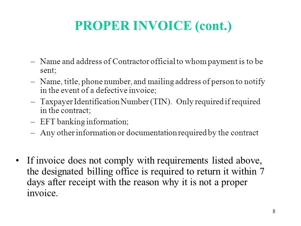 9 PROPER INVOICE (cont) Cost Contracts –Cost Invoices and Fee Invoices must be separate invoices.