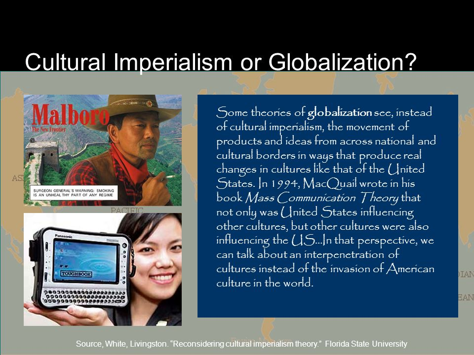 Cultural Imperialism or Globalization.