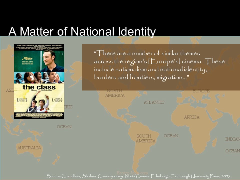 A Matter of National Identity There are a number of similar themes across the region's [Europe's] cinema.