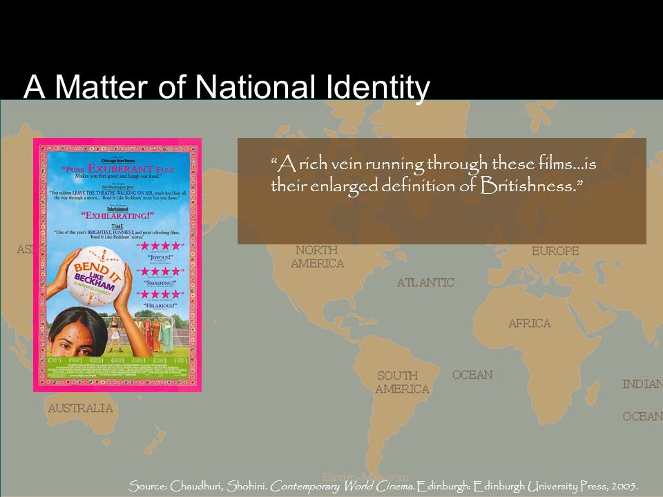 A Matter of National Identity Source: Chaudhuri, Shohini.