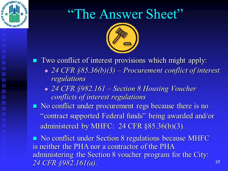 24 The Facts of the Case  Some of the tenants of the Village participate in HUD's Section 8 Housing Choice Voucher Program administered by the City of Muleshoe PHA.