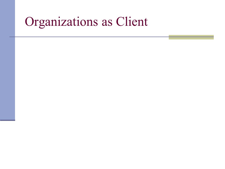Organizations as Client