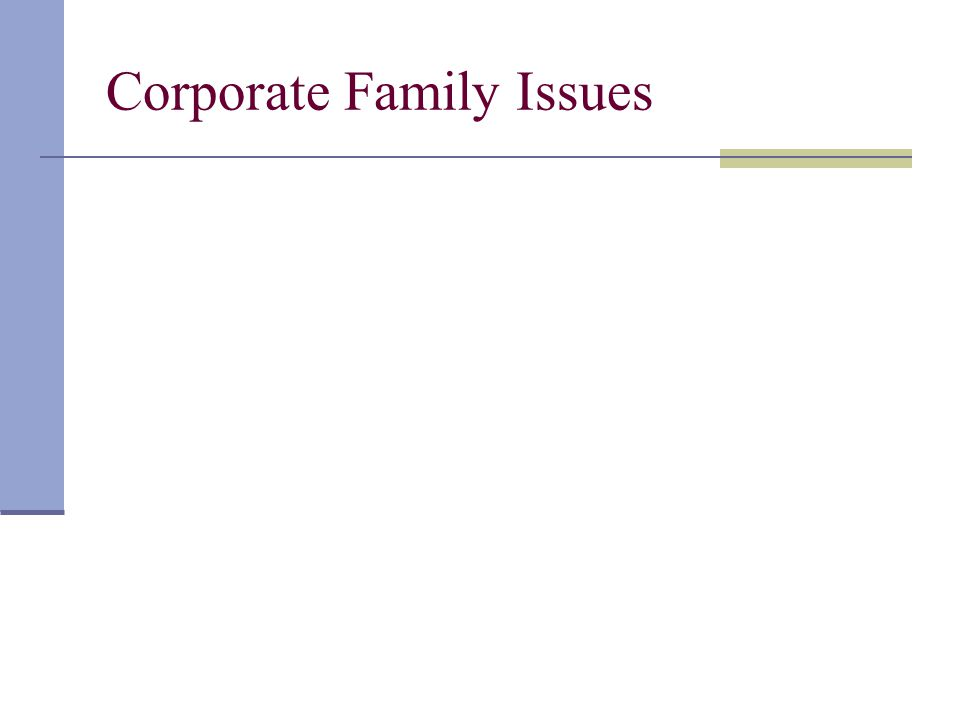 Corporate Family Issues