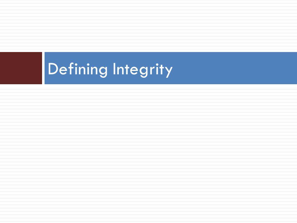 Defining Integrity