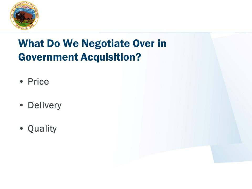What Do We Negotiate Over in Government Acquisition? Price Delivery Quality