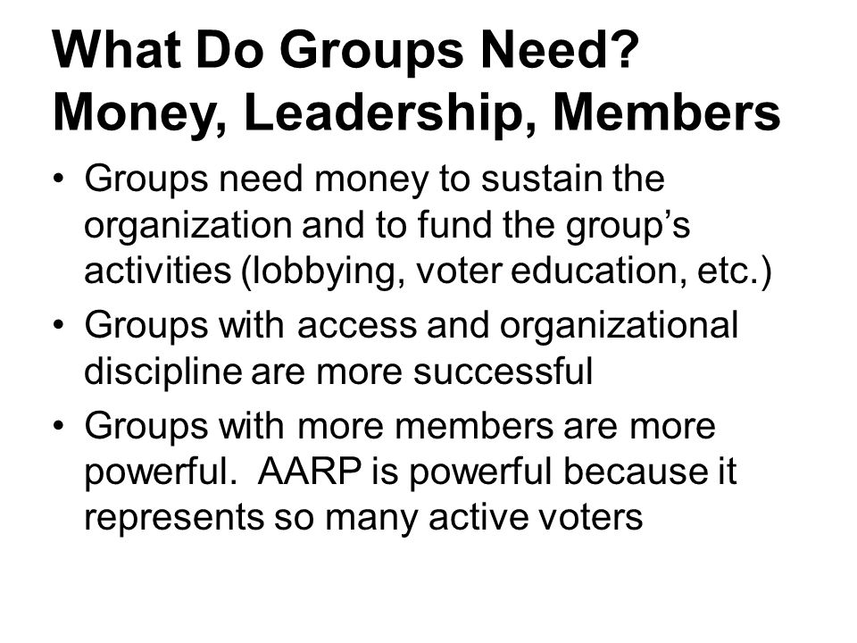 Group Membership Has an Upper-Class Bias People with higher incomes and higher levels of education are more likely to be members of groups There is thus an upper-class bias in the interest group system While the bottom rungs of the socio- economic ladder are represented by some groups, parties do a better job of representing these interests