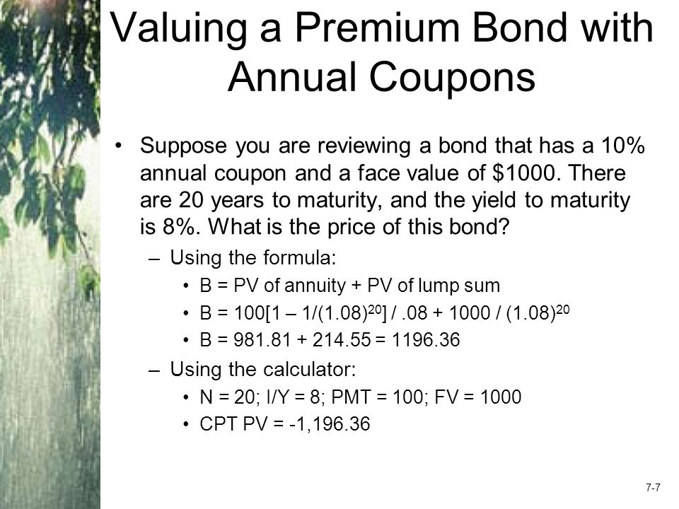 Example 7.4 A taxable bond has a yield of 8%, and a municipal bond has a yield of 6% –If you are in a 40% tax bracket, which bond do you prefer.