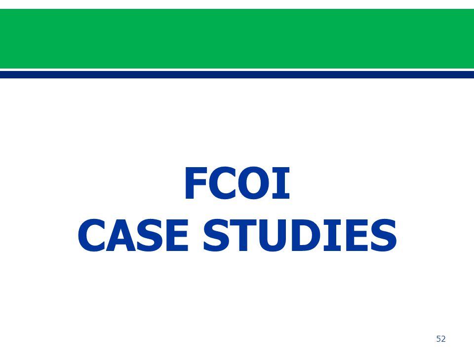 FCOI CASE STUDIES 52