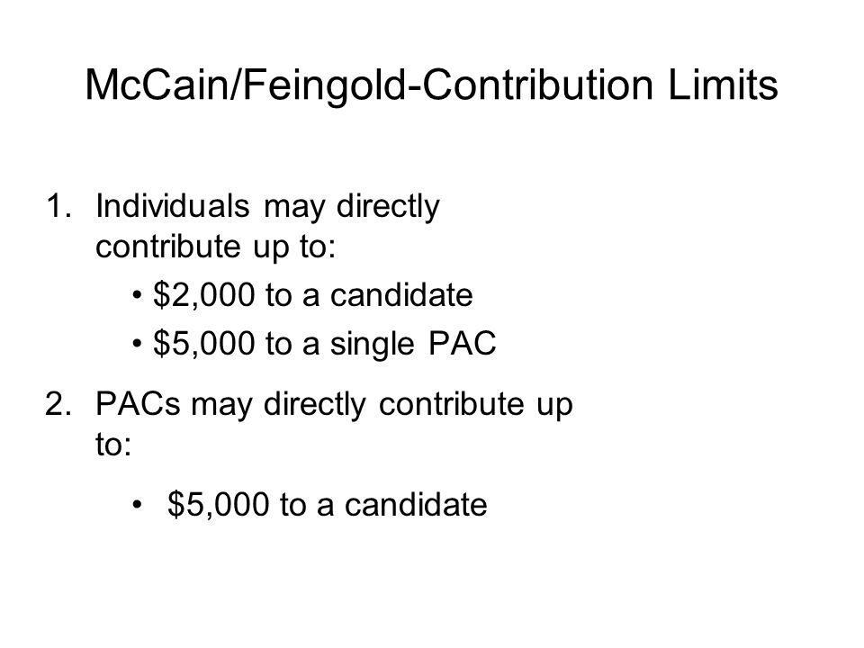 McCain/Feingold (2002 Reforms) John McCain R-AZ Russell Feingold D-WI