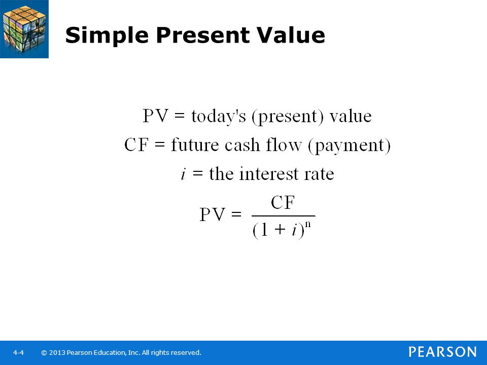 © 2013 Pearson Education, Inc. All rights reserved.4-4 Simple Present Value