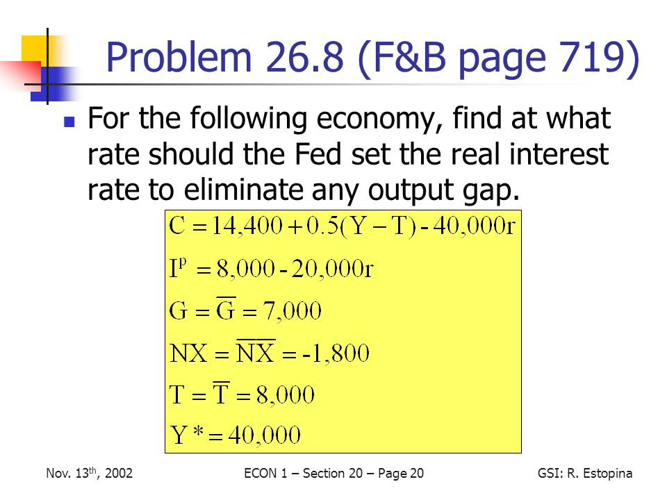 ECON 1 – Section 20 – Page 20GSI: R. EstopinaNov.
