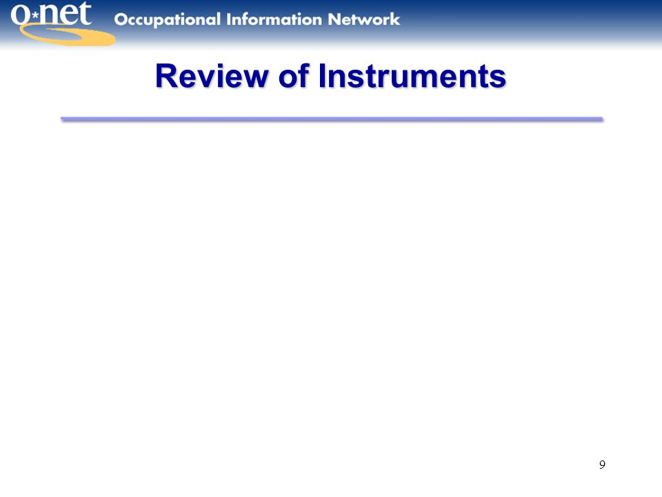 9 Review of Instruments