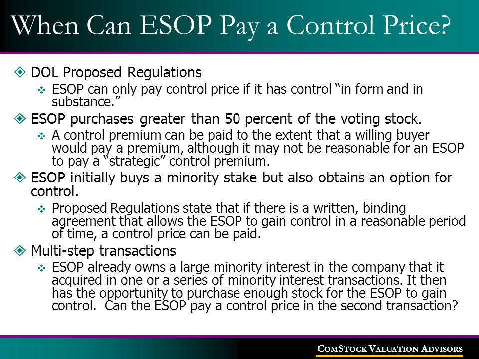 C OM S TOCK V ALUATION A DVISORS When Can ESOP Pay a Control Price.