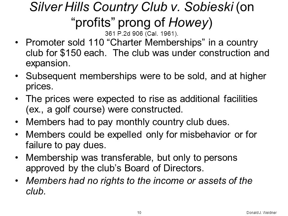 Donald J. Weidner10 Silver Hills Country Club v.