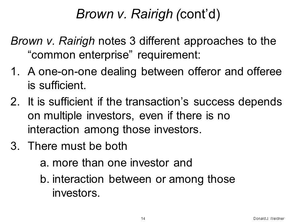 Donald J. Weidner14 Brown v. Rairigh (cont'd) Brown v.