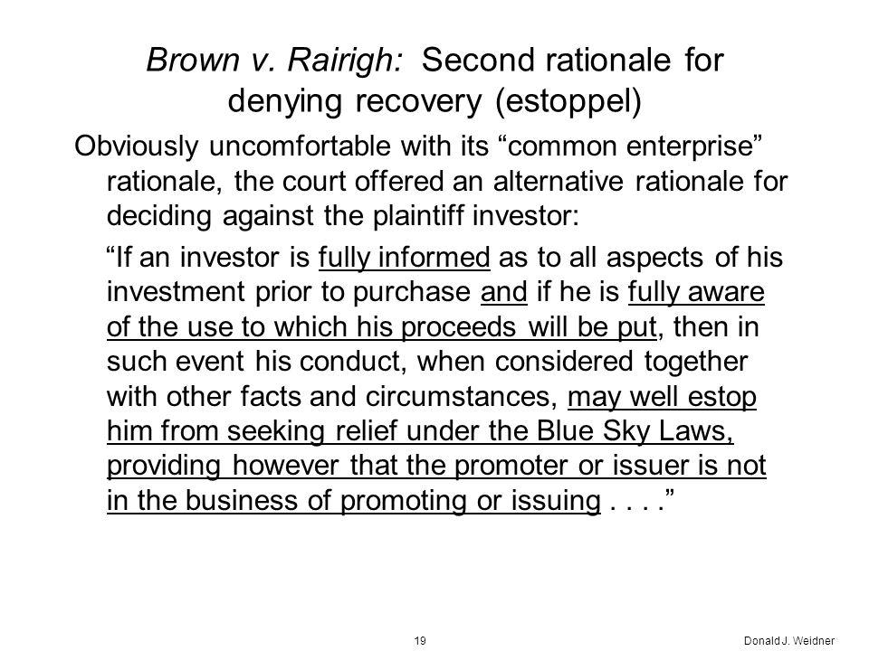 Donald J. Weidner19 Brown v.