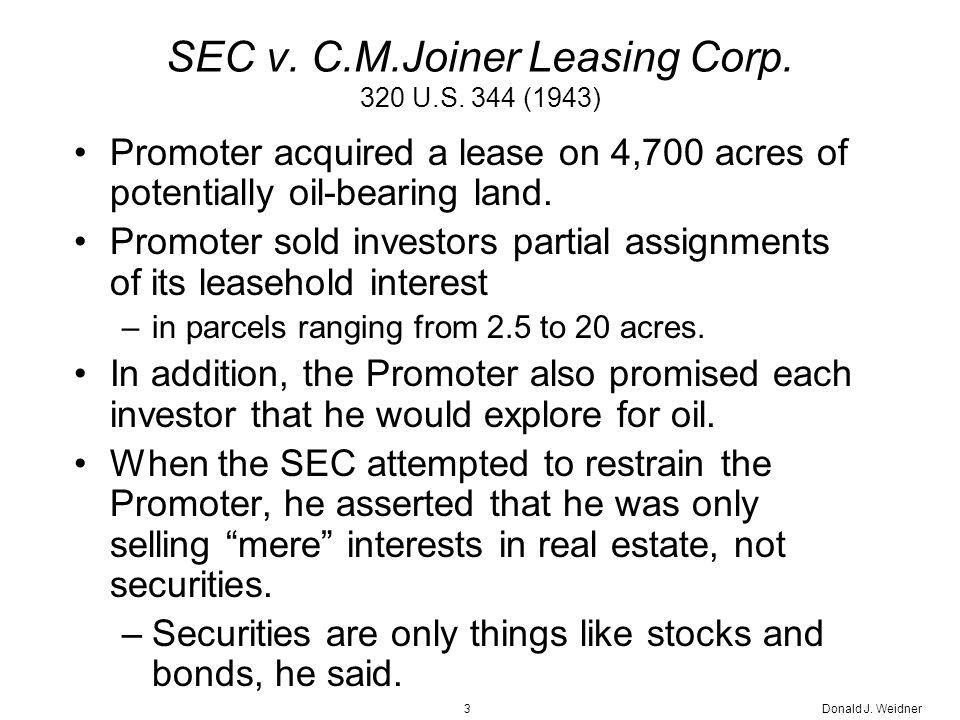 Donald J. Weidner3 SEC v. C.M.Joiner Leasing Corp.