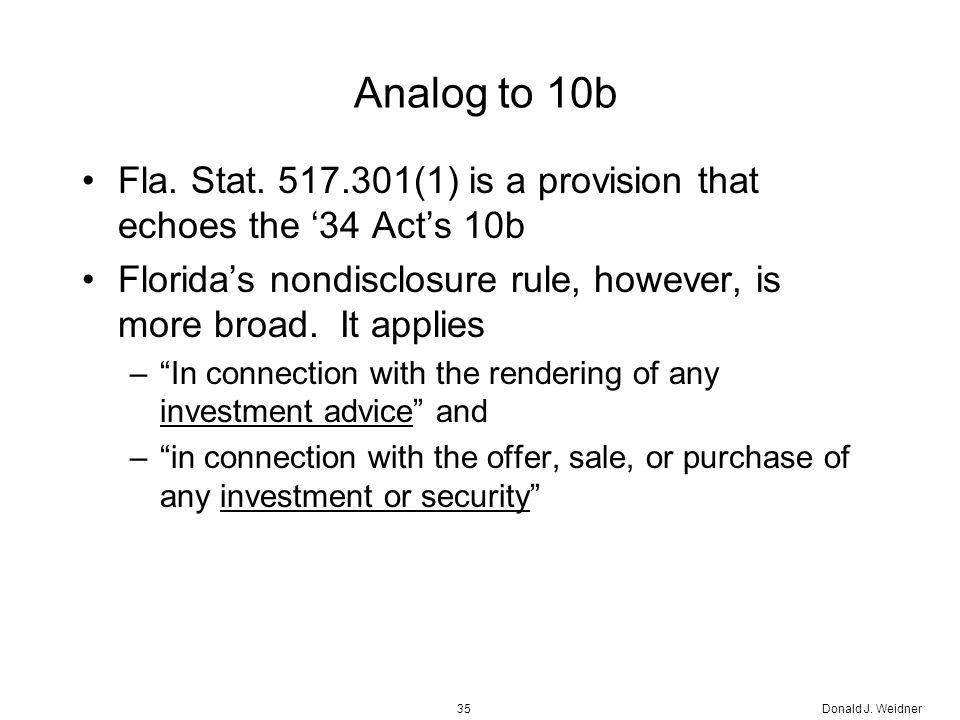 Donald J. Weidner35 Analog to 10b Fla. Stat.