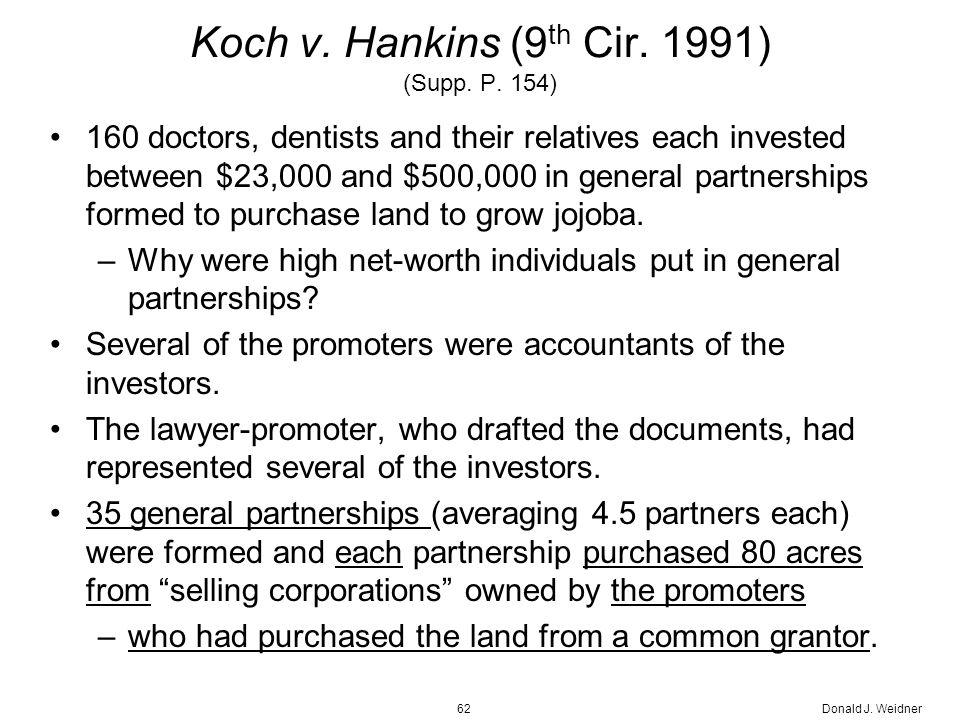 Donald J. Weidner62 Koch v. Hankins (9 th Cir. 1991) (Supp.
