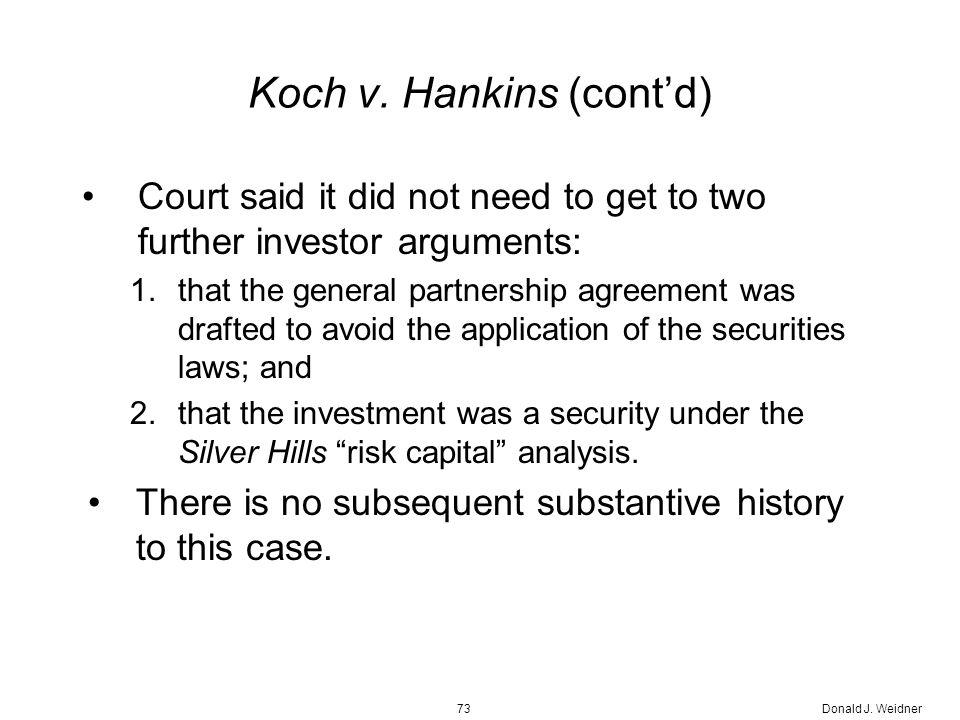 Donald J. Weidner73 Koch v.