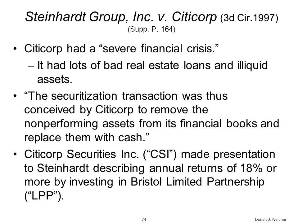 Donald J. Weidner74 Steinhardt Group, Inc. v. Citicorp (3d Cir.1997) (Supp.