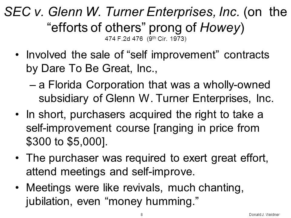 Donald J. Weidner8 SEC v. Glenn W. Turner Enterprises, Inc.