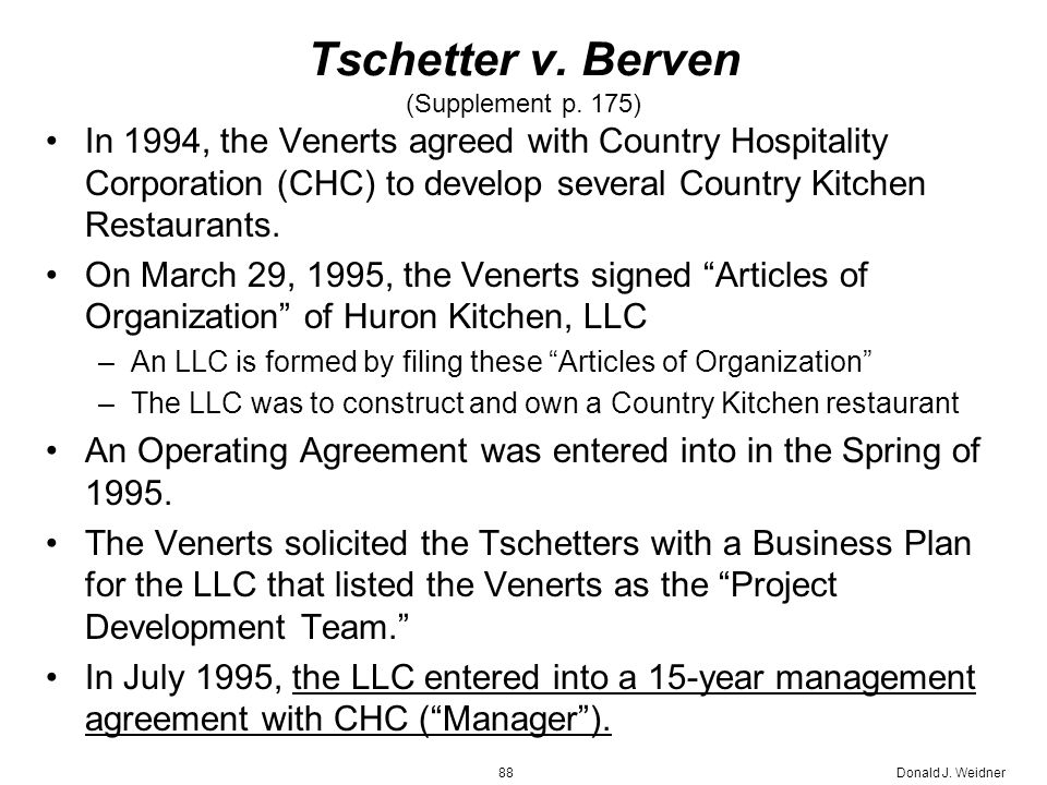 Donald J. Weidner88 Tschetter v. Berven (Supplement p.