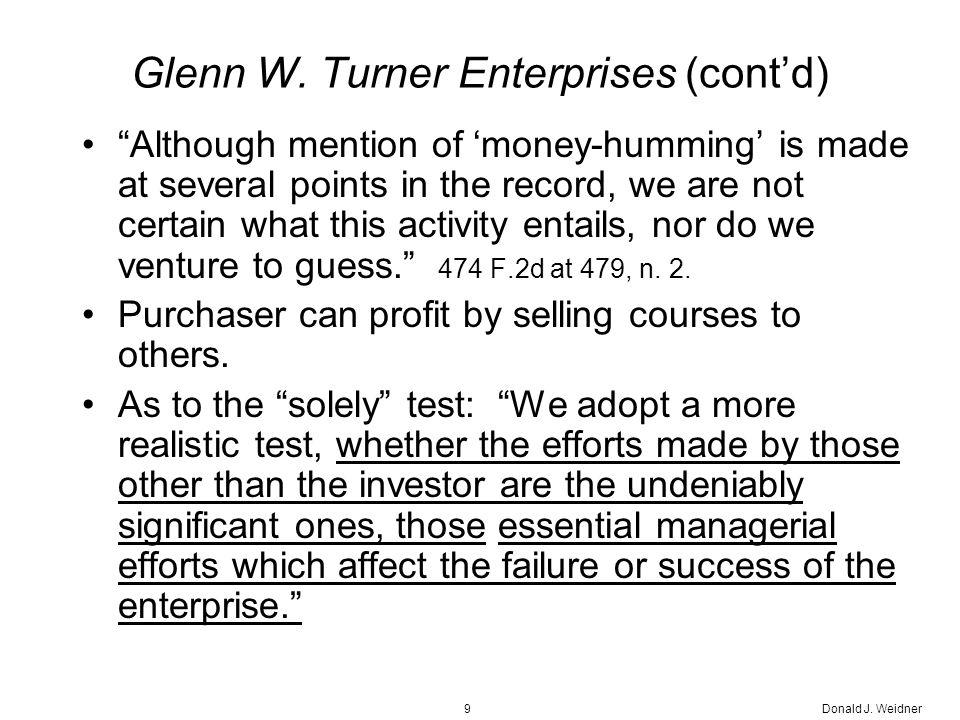 Donald J. Weidner9 Glenn W.