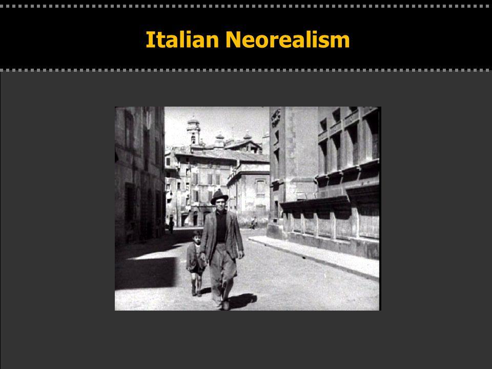 . Italian Neorealism
