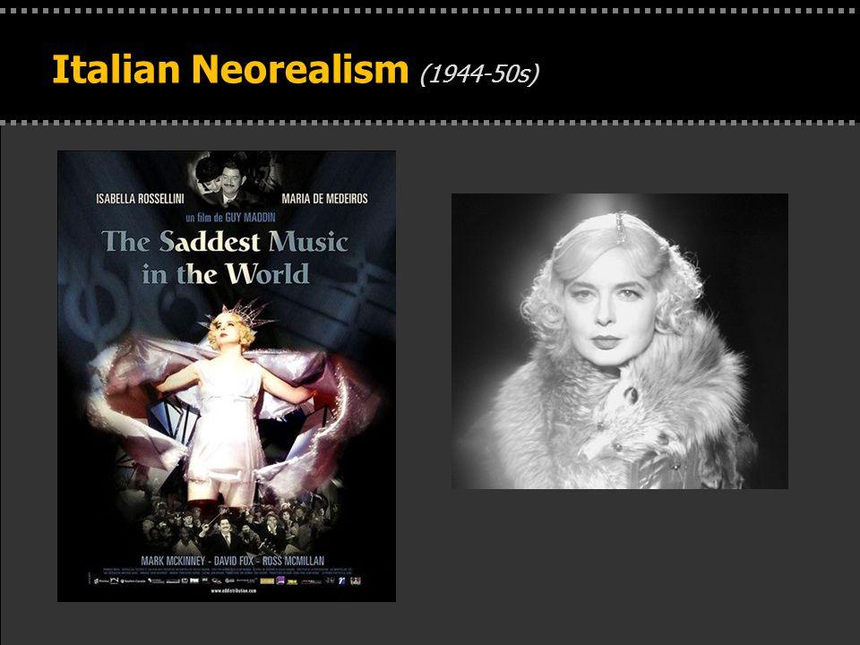 . Italian Neorealism (1944-50s)