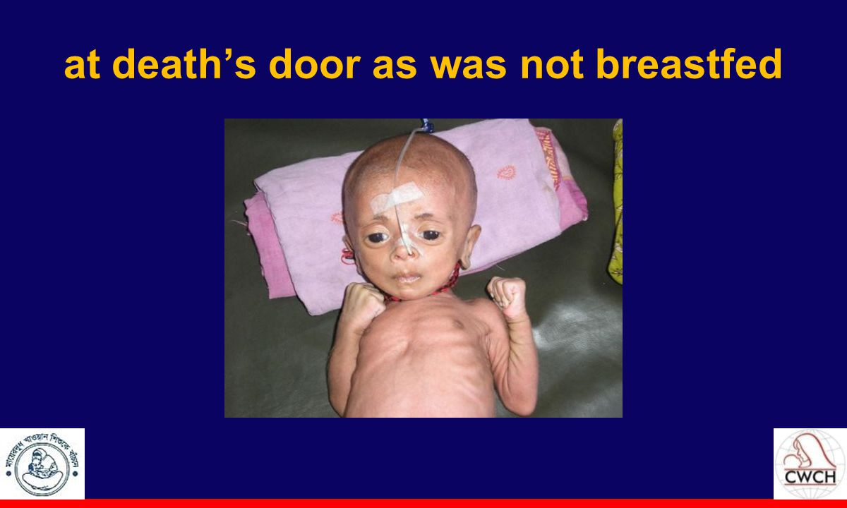 at death's door as was not breastfed