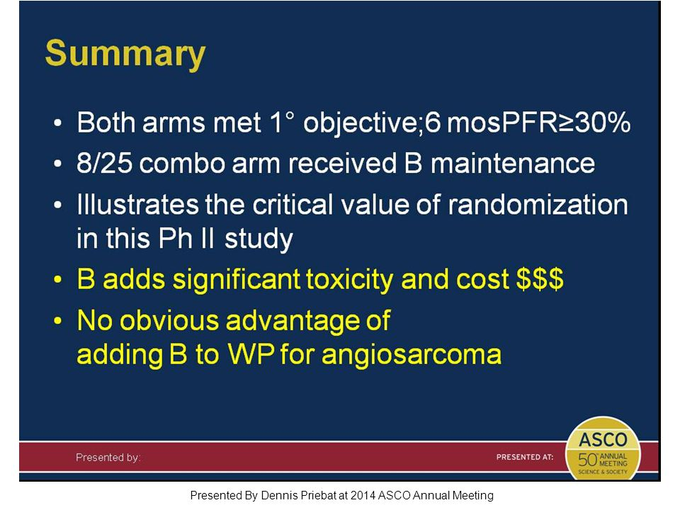 Summary Presented By Dennis Priebat at 2014 ASCO Annual Meeting