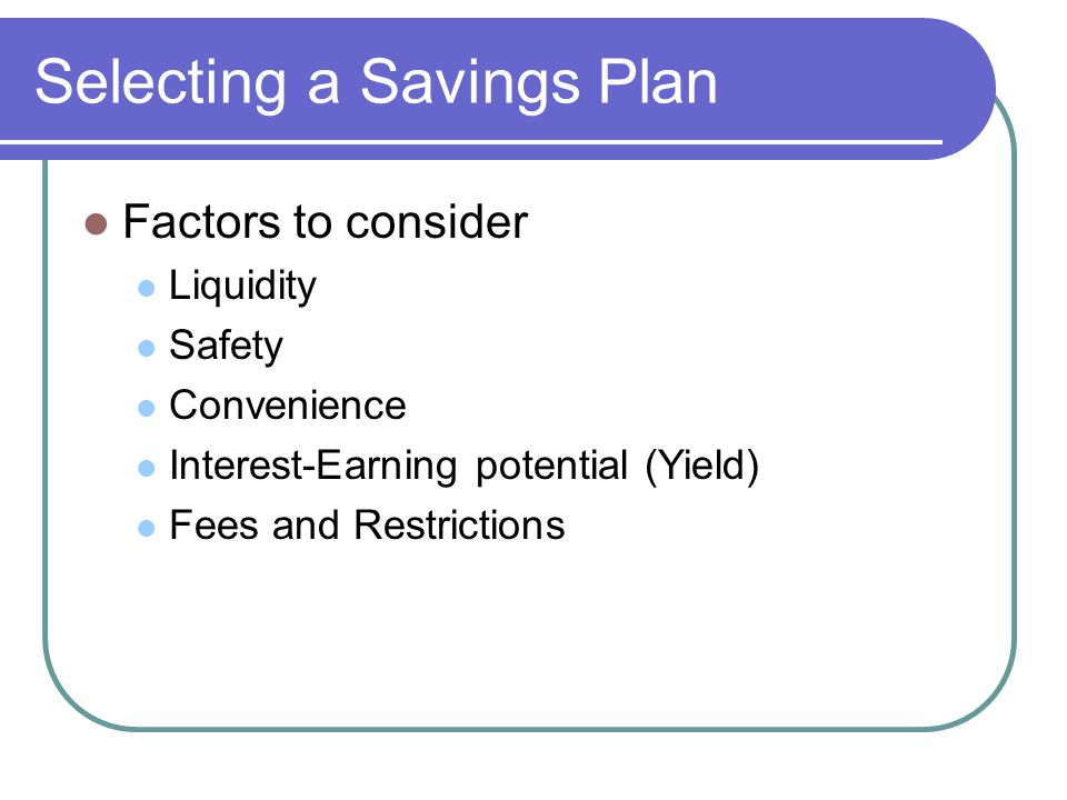 Saving Regularly Ways to Save Must spend less money than you take in Direct Deposit Automatic Payroll Deductions